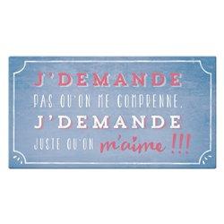 Pancarte rectangulaire VintageArt J'demande pas qu'on me comprenne...