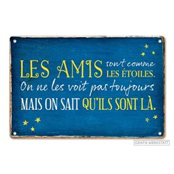 PLAQUES METAL LES AMIS SONT COMMES LES ETOILES...