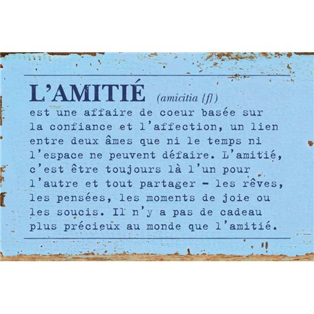 PLAQUES METAL L'AMITIE...