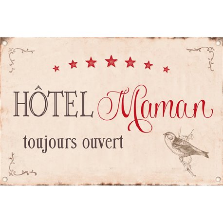 PLAQUES METAL HOTEL MAMAN TOUJOURS OUVERT ...