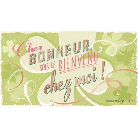 PANCARTE CHER BONHEUR...