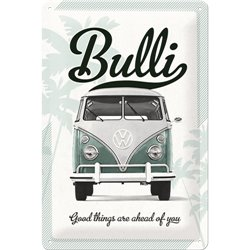 Tin Sign 20x30 VW Good things are ahead of you