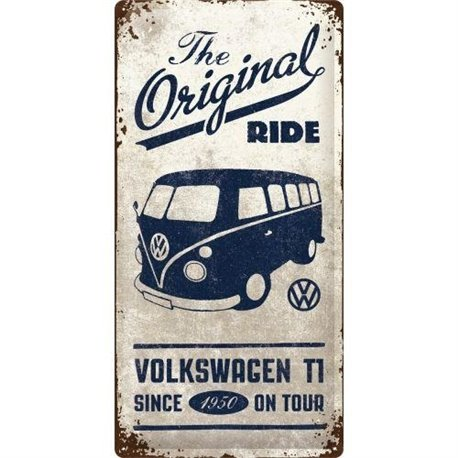 Tin Sign 25x50 VW Bulli The Original Ride
