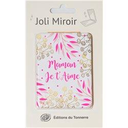 Joli Miroir Maman je t'aime