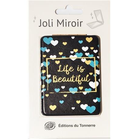 Joli Miroir Life is Beautiful