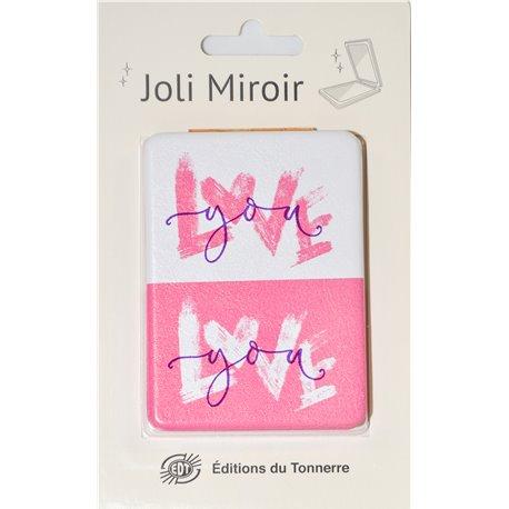 Joli Miroir Love You