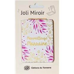 Joli Miroir Marraine Merveilleuse