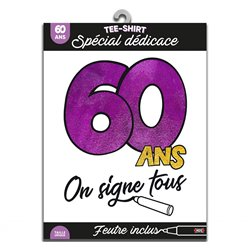 TEE SHIRT ON SIGNE S2/60ANS